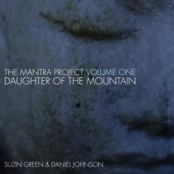 The Mantra Project, Vol. One: Daughter of the Mountain