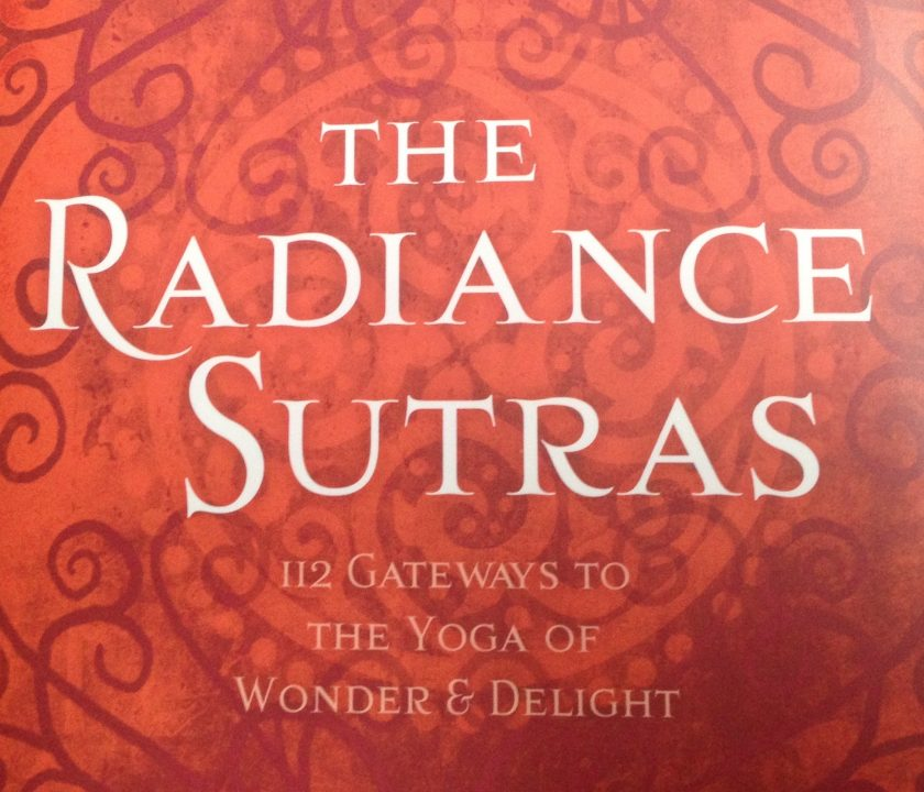 The Radiance Sutras by Lorin Roche