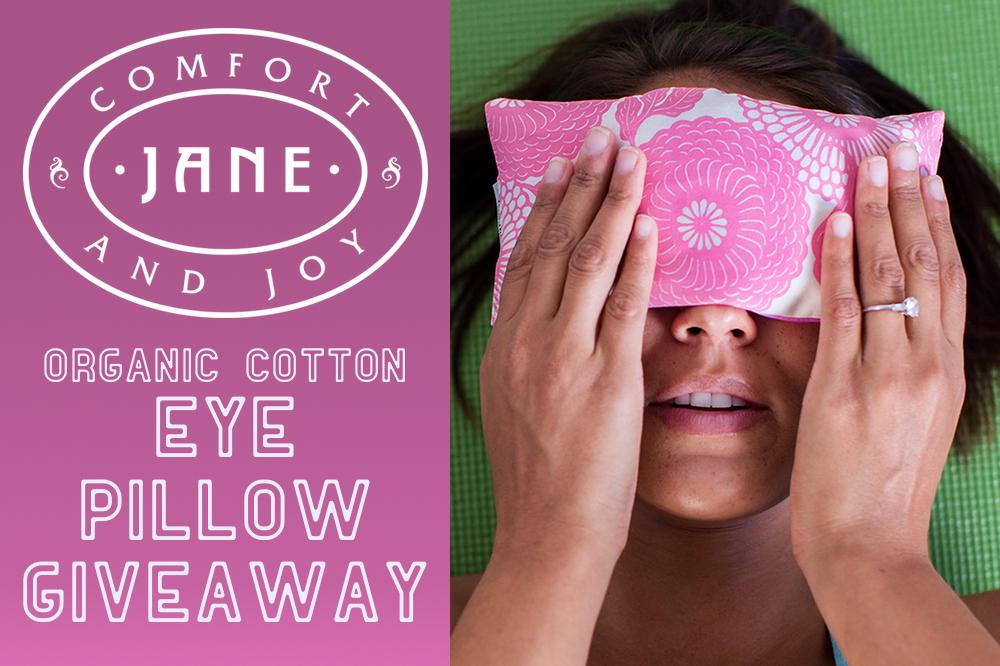 Jane eye pillow giveaway