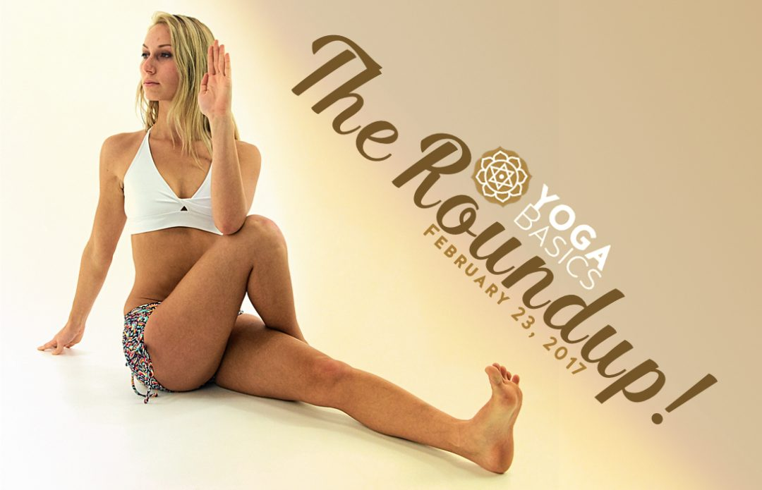 3c7a8563f56c4 The Roundup! Gentrification, Periods, Men in Kilts • Yoga Basics