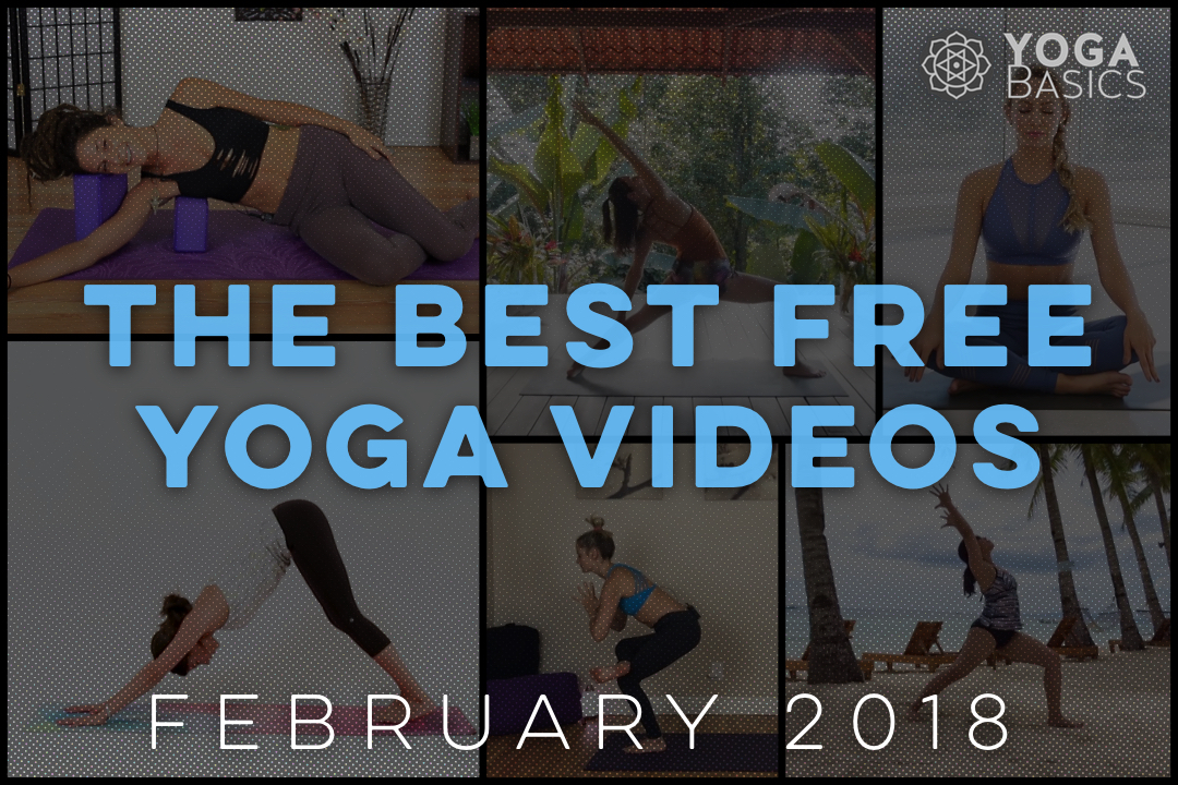 Best Free Yoga Videos for February 2018