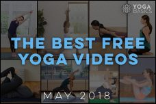 The Best Free Yoga Videos for May 2018
