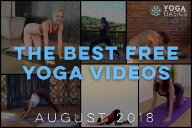 The Best Free Yoga Videos for August 2018