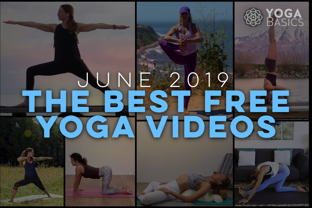 The Best Free Yoga Videos on YouTube • Yoga Basics: Yoga
